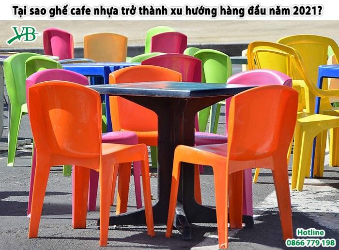 Tai Sao Ghe Cafe Nhua Tro Thanh Xu Huong Hang Dau Nam 2021 1
